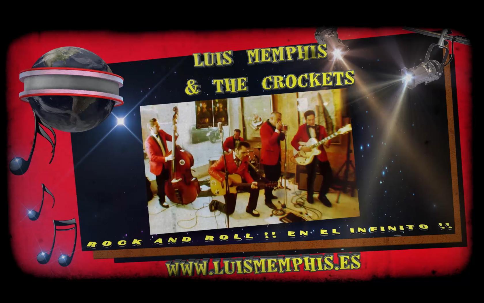 LUIS MEMPHIS & THE CROCKETS